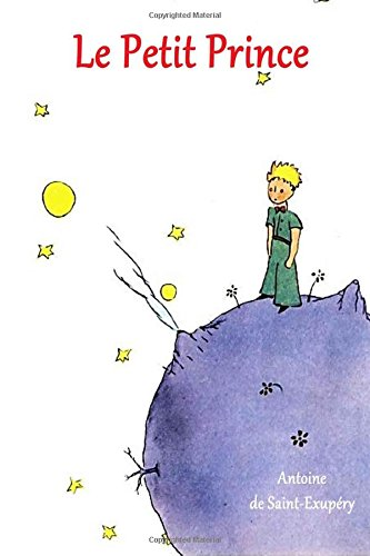 9781523659746: Le Petit Prince (French Edition)