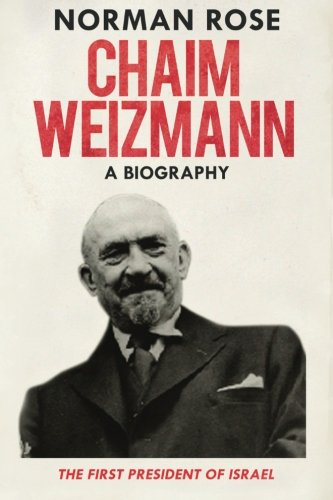 9781523661763: Chaim Weizmann: A Biography