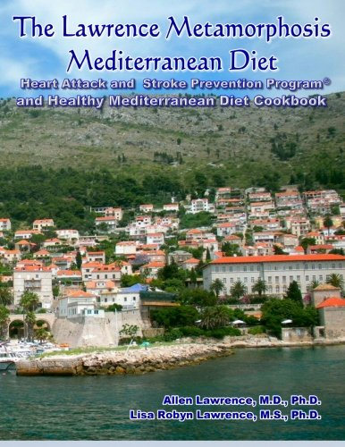 The Lawrence Metamorphosis Mediterranean Diet Heart Attack and Stroke Prevention Program And ...