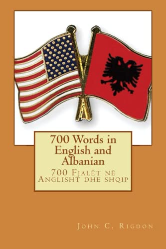 9781523674121: 700 Words in English and Albanian: Volume 1 (Basic Language Learning Series)