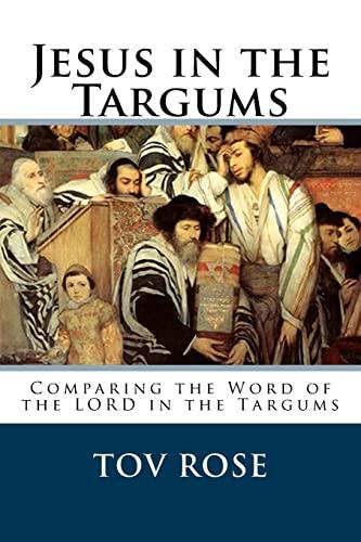 9781523680337: Jesus in the Targums