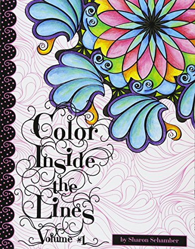 9781523681358: Color Inside the Lines Vol. 1: Creative Inspiration for Quilters, Crafters and Colorists: Volume 1