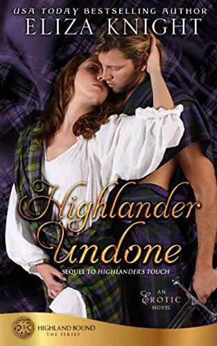 Highlander Undone (Highland Bound) (Volume 5): Knight, Eliza