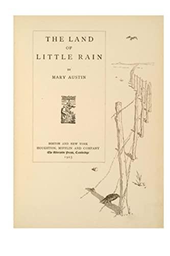 9781523684571: The Land of Little Rain: A Series of Interrelated Lyrical Essays
