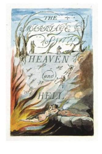 The Marriage of Heaven and Hell: Good: Blake, William