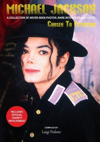 9781523689484: Michael Jackson - Chosen To Entertain: A collection of Never Seen Photos, Rare Interviews and Facts