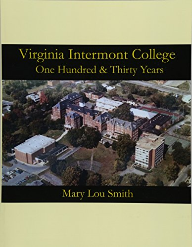 Virginia Intermont College: One Hundred & Thirty Years: Mary Lou Smith