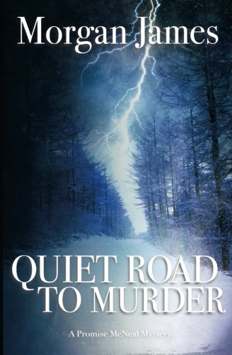 9781523692927: Quiet Road to Murder (Promise McNeal Mysteries)