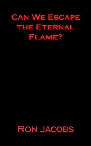 9781523695744: Can We Escape the Eternal Flame?