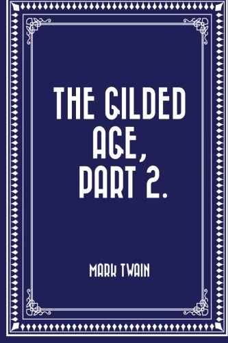 9781523698233: The Gilded Age, Part 2.