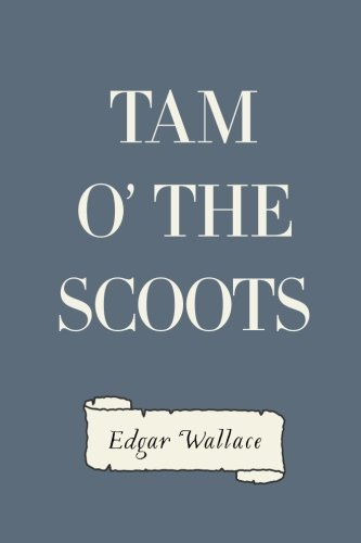 9781523702312: Tam o' the Scoots