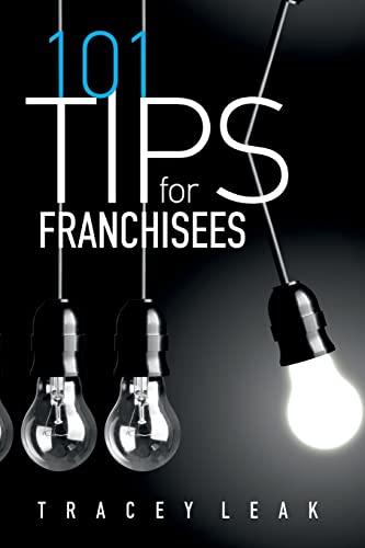 9781523705085: 101 Tips for Franchisees