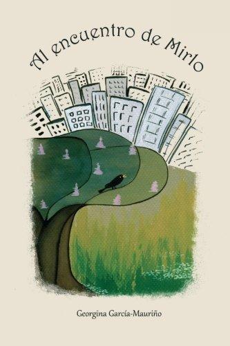 9781523706648: Al encuentro de Mirlo: Doce cuentos para descubrir el mundo.