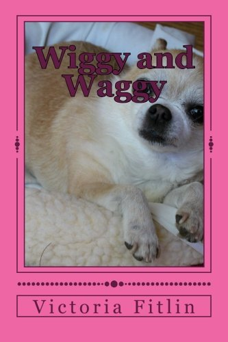 9781523707348: Wiggy And Waggy - AbeBooks - Victoria Fitlin