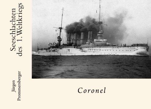 9781523710447: Seeschlachten des 1. Weltkriegs: Coronel (German Edition)