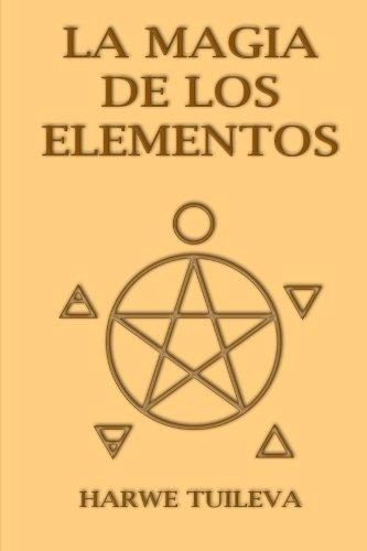 9781523711062: La Magia de los Elementos
