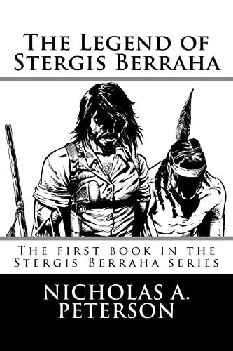 9781523717255: The Legend of Stergis Berraha (Volume 1)