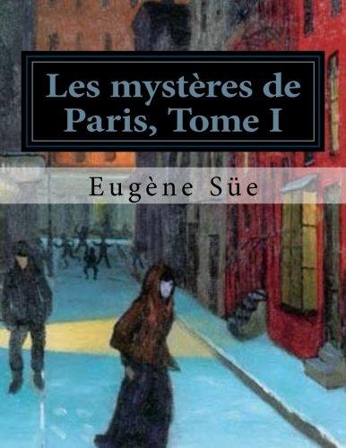 Les mystères de Paris, Tome I (Les mystères de París) (Volume 1) (French ...