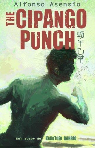 9781523721788: Cipango Punch: Kakutogi Kraze Libro Dos (Volume 2) (Spanish Edition)