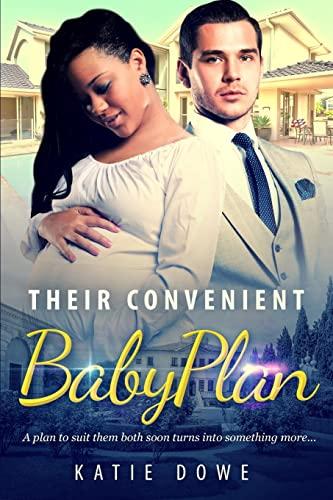 Their Convenient Baby Plan: A BWWM Pregnancy Of Convenience Romance: Katie Dowe