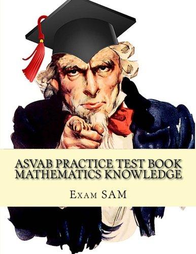 9781523724277: asvab practice test book mathematics knowledge.