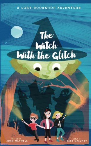 9781523725090: The Witch With The Glitch (The Lost Bookshop) (Volume 3)