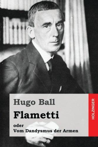 9781523725236: Flametti: oder Vom Dandysmus der Armen