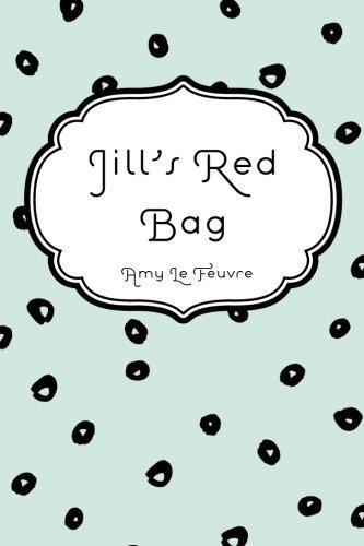 9781523729029: Jill's Red Bag
