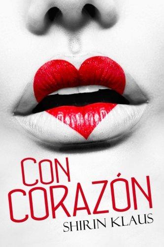 9781523731794: Con corazon (Spanish Edition)
