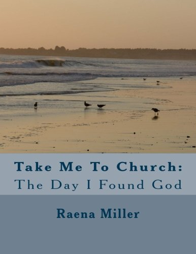 9781523732999: Take Me To Church: The Day I Found God