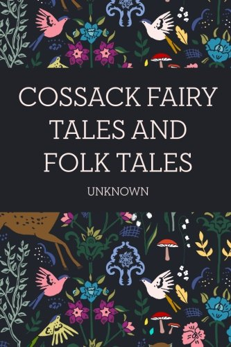 9781523733545: Cossack Fairy Tales and Folk Tales