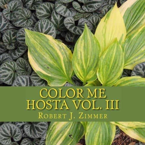 9781523736614: Color Me Hosta Vol. III