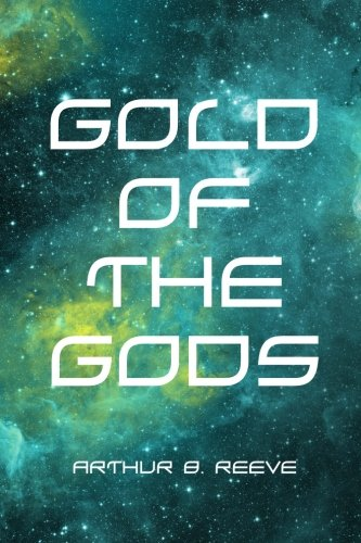 9781523736690: Gold of the Gods