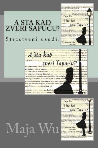 9781523739967: A sta kad zveri sapucu (Serbian Edition)