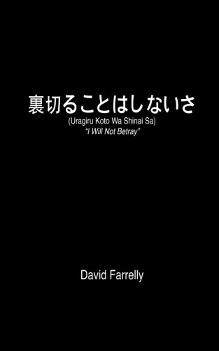 Uragiru Koto Wa Shinai Sa: I Will: Farrelly, David