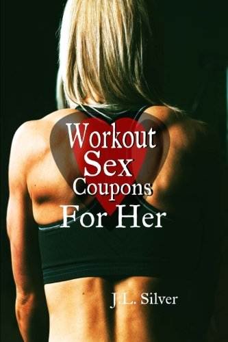 9781523751884: Workout Sex Coupons For Her