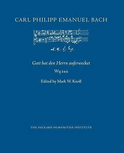 Gott Hat Den Herrn Auferwecket, Wq 244: Carl Philipp Emanuel