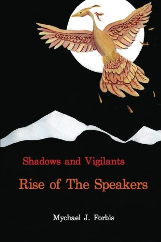 9781523754571: Rise of The Speakers (Shadows and Vigilants) (Volume 1)