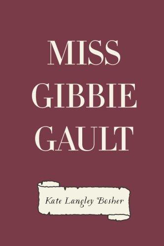 Miss Gibbie Gault: Bosher, Kate Langley