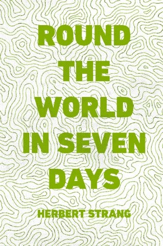 9781523759699: Round the World in Seven Days