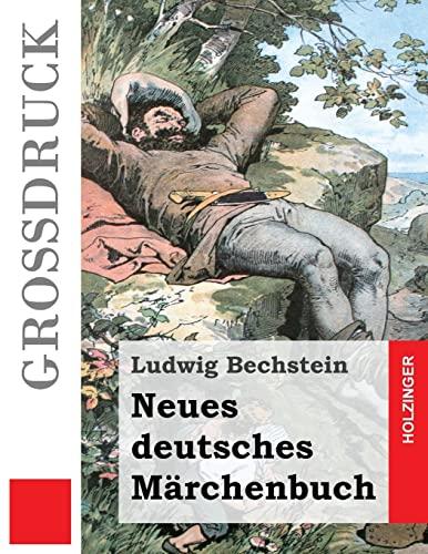 9781523761852: Neues deutsches Märchenbuch (Großdruck) (German Edition)