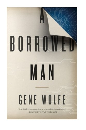 9781523763115: A Borrowed Man