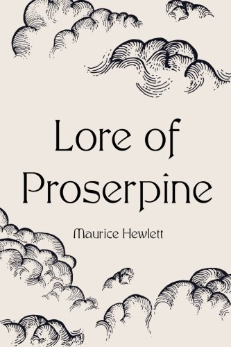 9781523764334: Lore of Proserpine