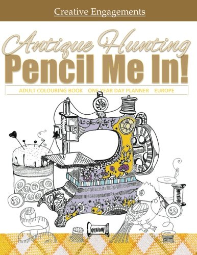 Antique Hunting Adult Colouring Book One Year Day Planner Europe: Adult Coloring Books Tea in all ...