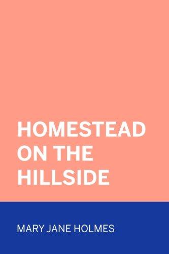 9781523768066: Homestead on the Hillside