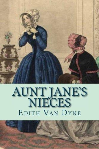 9781523769872: Aunt Jane's Nieces