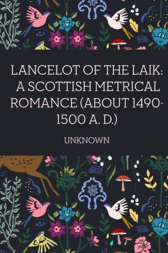 9781523772773: Lancelot of the Laik: A Scottish Metrical Romance (About 1490-1500 A. D.)