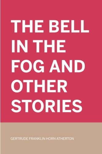 9781523774616: The Bell in the Fog and Other Stories