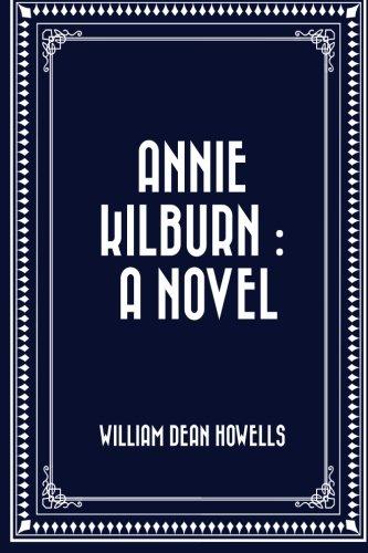 9781523777556: Annie Kilburn : a Novel