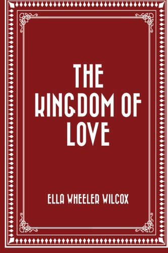 9781523780013: The Kingdom of Love